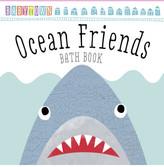 Scholastic Baby Town: Ocean Friends Bath Book