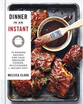 """Penguin Random House Dinner In An Instant"""" Cookbook"""