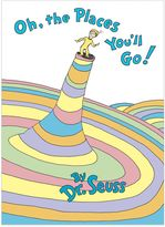 Dr. Seuss Oh, the Places You'll Go!