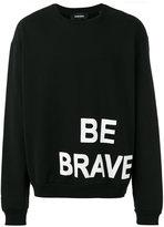 Diesel 'Be Brave' sweatshirt - men - Cotton - XL