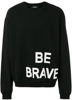 Diesel 'Be Brave' sweatshirt