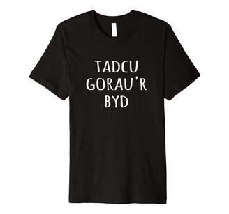 Wonderful Welsh Wear Tadcu gorau'r byd tshirt - Welsh World's Best Grandad Tad-cu