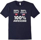 Men's 50% Danish 50% American 100% Awesome Funny Shirt 3XL
