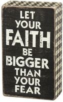 ''Faith Bigger Than Fear'' Wooden Box Sign Art