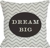 Dream Big Throw Pillow One Bella Casa