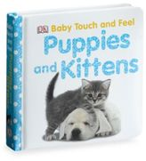 DK Publishing Baby Touch and Feel Puppies and Kittens Board Book