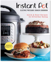 Sur La Table Instant Pot Electric Pressure Cooker Cookbook