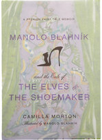 Harper Collins Manolo Blahnik And The Tale Of The Elves & The Shoemaker