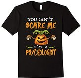 You Can't Scare Me I'm a Psychologist - Funny Halloween shir--