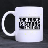the force is strong with this one White Mugs Unique Design Funny Star War Mug - The force is strong with this one Theme Coffee Mug,Tea Cup,Ceramic Material Mugs,White - sizes