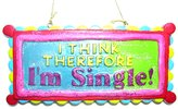 "Kurt Adler Funny ""I Think Therefore I'm Single!"" Christmas Ornament #W9029"