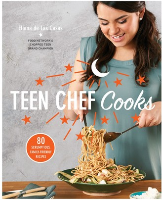 Penguin Random House Teen Chef Cooks Cookbook by Eliana de Las Casas