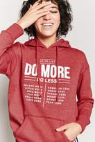 Forever 21 Do More Do Less Graphic Hoodie