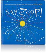 Chronicle Books Say Zoop!