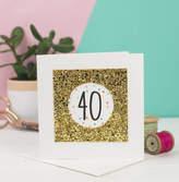 Rachel George Rachel & George 40th Birthday Card Glitter