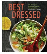 Chronicle Books Best Dressed: 50 Recipes, Endless Salad Inspiration Book
