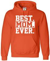 Go All Out Screenprinting Adult Best Mom Ever Mom World's Best Mom Mother's Day Sweatshirt Hoodie