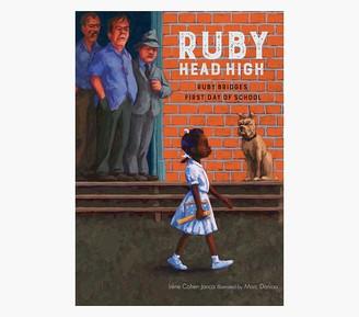 Pottery Barn Kids Ruby, Head High: Ruby Bridge's First Day of School Book