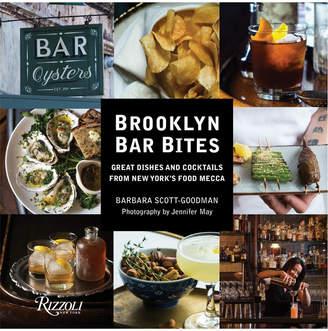 Rizzoli Penguin Random House Brooklyn Bar Bites By Barbara Scott Goodman