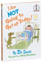 Dr. Seuss Dr. Seuss' I Am Not Going To Get Up Today! BegInner Book