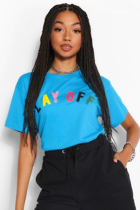 boohoo Lay Off Slogan T-Shirt