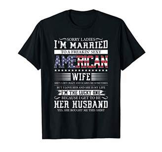 Sorry Ladies I'm Married Sexy American Wife Funny Shirt