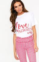 PrettyLittleThing Love Always Wins Slogan White T Shirt