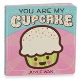 You're My Cupcake Board Book