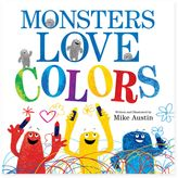 """Monsters Love Colors"" Book by Mike Austin"