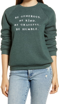 Project Social T Be Generous Graphic Sweatshirt
