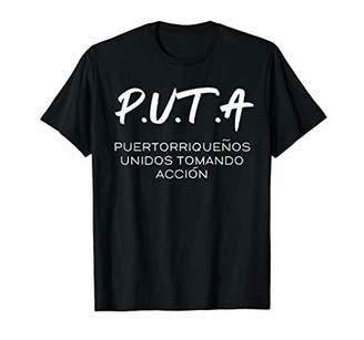 Ricky Renuncia P.U.T.A Puertorriquenos Unidos Tomando Accion T-Shirt