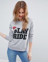 Asos HOLIDAYS Sweatshirt With Slay Ride Print