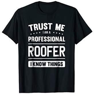 IDEA Roofer T Shirt Gift Professional Roofer T-Shirt