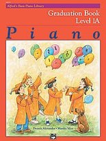 Alfred 00-14529 Basic Piano Course- Graduation Book 1A - Music Book