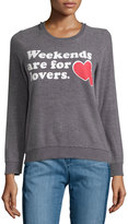 Chaser Weekends Are For Lovers Fleece Pullover, Charcoal