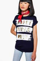 boohoo Girls Happy Vibes Only Tee
