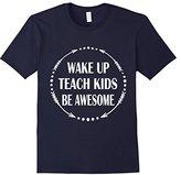 Men's Teacher shirt - Wake Up Teach Kids Be Awesome shirts Small