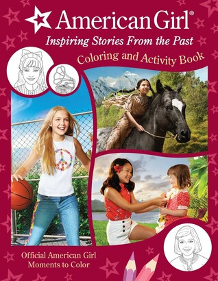 American Girl: Inspiring Stories from the Past: Coloring and Activity | Official Coloring Book | Am...