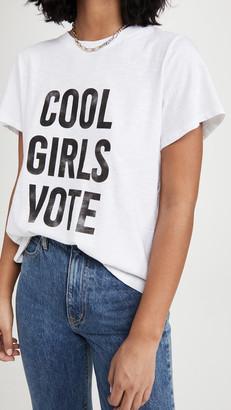 Cinq à Sept Cool Girls Vote Tee