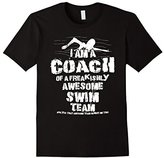 I Am A Coach Of A Freakishly Awesome Team Swim Gift T-Shirt