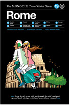 MONOCLE Rome Travel Guide