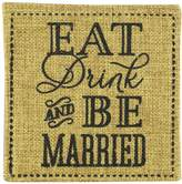 "Kate Aspen Kateaspen Eat, Drink and Be Married"" Burlap Coasters, Set of 2"