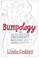 Simon & Schuster Bumpology: The Myth-Busting Pregnancy Book for Curious Parents-To-Be