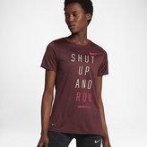 """Nike Dry """"Shut Up And Run"""" Women's Running T-Shirt"""