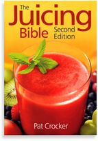 Bed Bath & Beyond The JuIcing Bible 2nd Edition by Pat Crocker