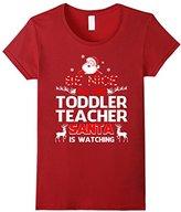 Men's Be Nice To The Toddler Teacher Santa Is Watching- Toddler Te XL