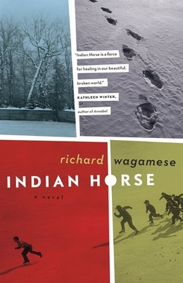 Richard Wagamese Indian Horse