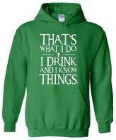 Blue Tees That`s What I Do. I Drink and I Know Things. Fashion People Couples Gifts Best Friend Gifts Unisex Hoodie Sweatshirt