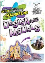 Disney The Science of Imagineering: Design & Models
