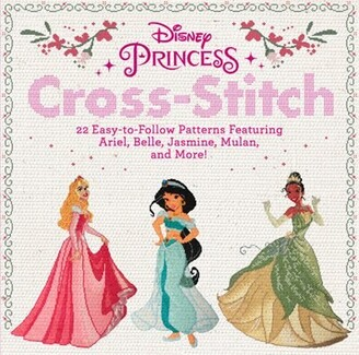 Disney Princess Cross-stitch: 22 Easy-to-follow Patterns Featuring Ariel, Belle, Jasmine, Mulan, An...